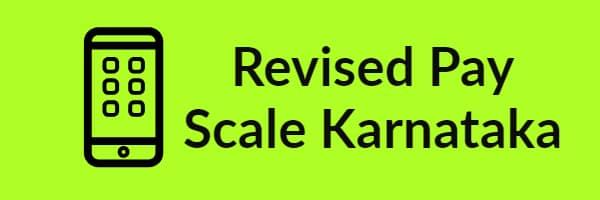 Revised Pay Scale Karanataka
