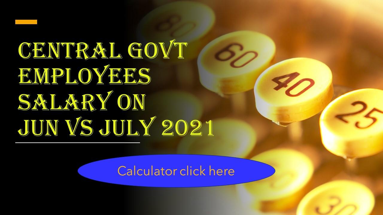 CG employees salary June vs July 2021