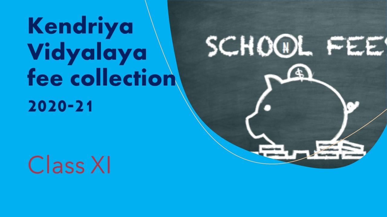 Kendriya Vidyalaya fee collection 2020-21