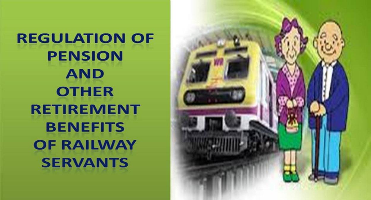 retirement benefits of Railway servant
