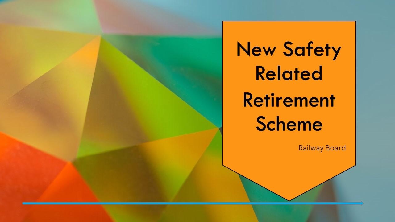Safety Related Retirement Scheme