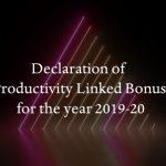 Productivity Linked Bonus for the year 2019-20