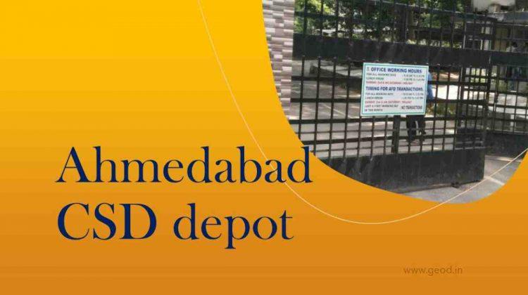 Ahmedabad CSD depot