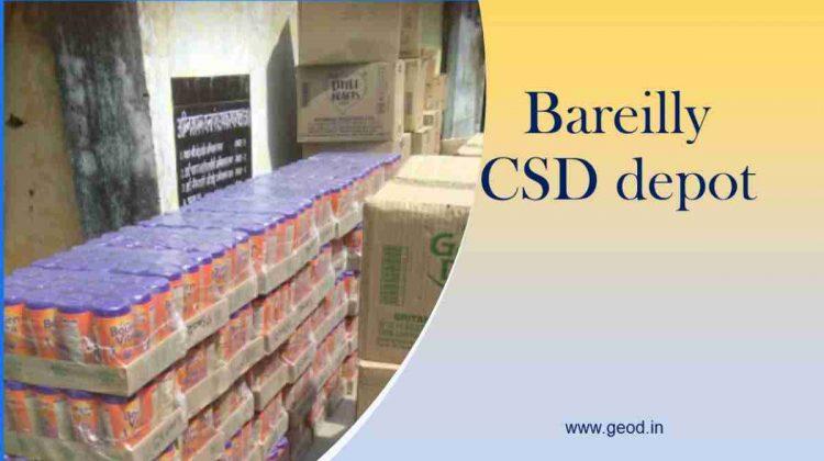 Bareilly CSD depot