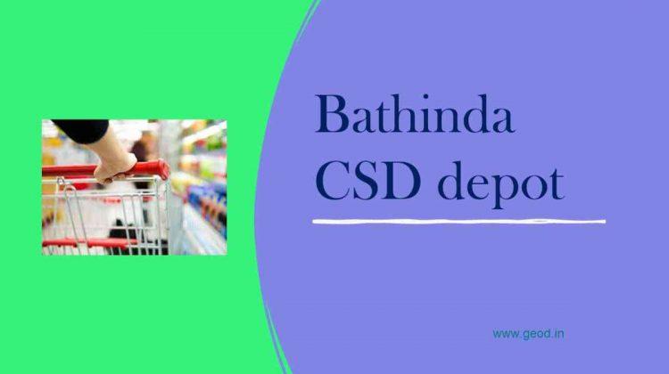 Bathinda CSD depot