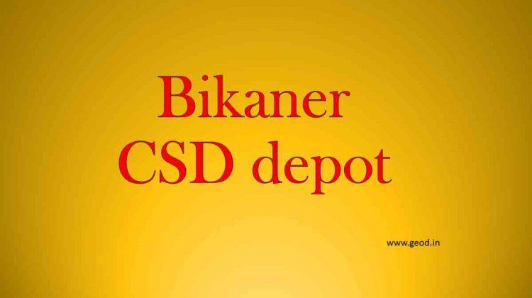 Bikaner CSD depot