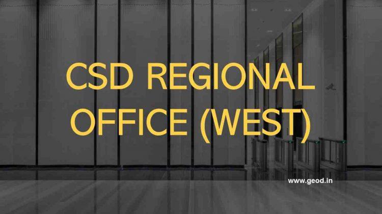 CSD Regional Office Delhi (West)