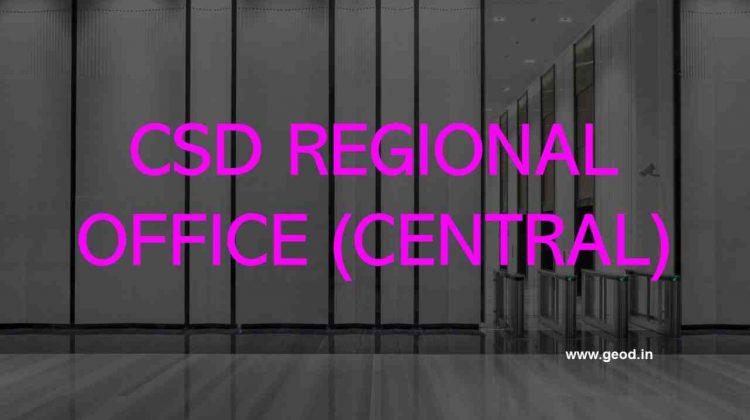 CSD Regional Office Lucknow (Central)