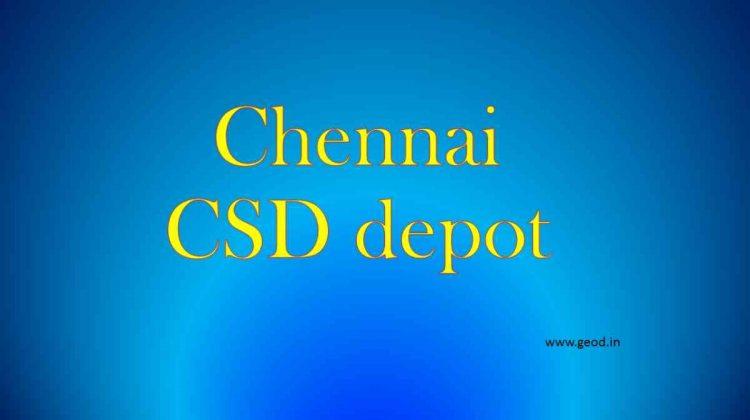 Chennai CSD depot