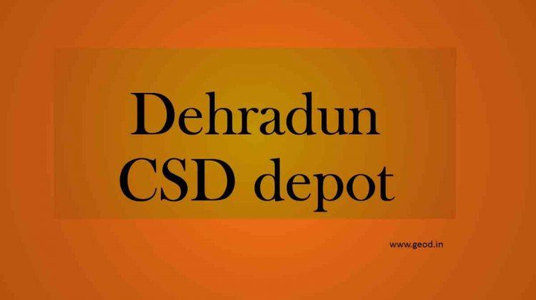 Dehradun CSD depot