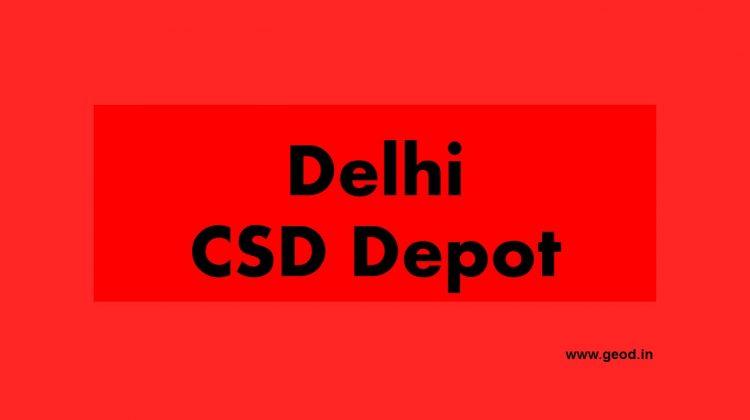 Delhi CSD depot