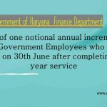 Grant of one notional annual increment to those Government Employees who retired either on 30th June