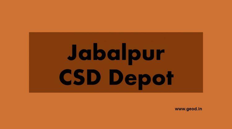 Jabalpur CSD depot