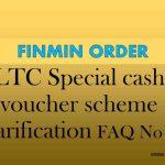 LTC Special cash voucher scheme - Clarification FAQ No - 2