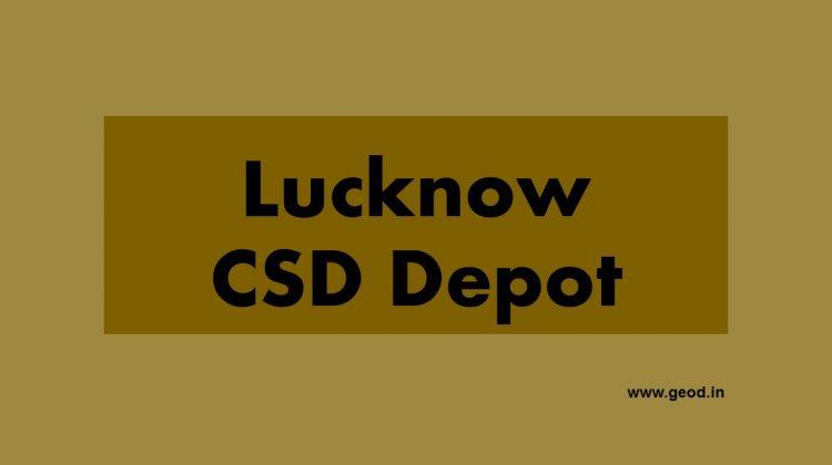 Lucknow CSD Depot