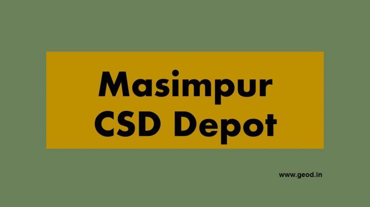 Masimpur CSD Depot