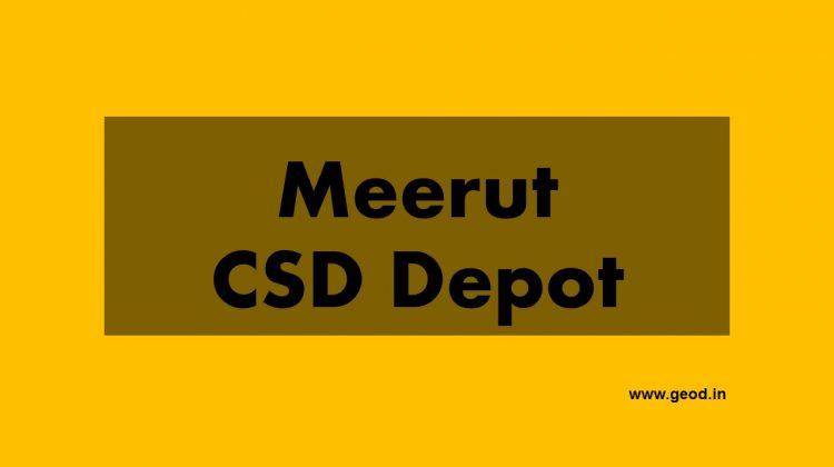 Meerut CSD Depot