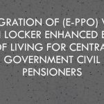 Integration of (e-PPO) with Digi Locker enhanced Ease of Living for Central Government Civil Pensioners