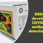 DRDO develops COVID-19 antibody detection kit