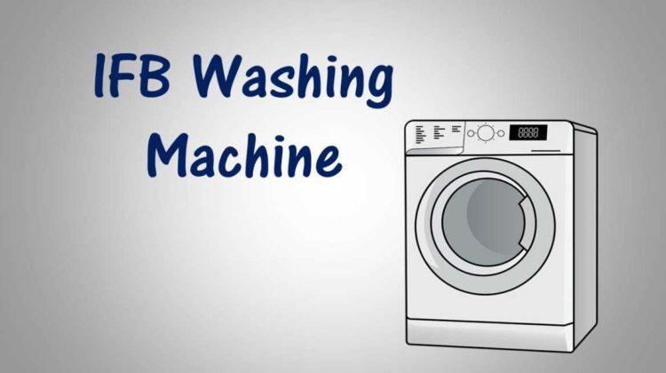 IFB Washing Machine CSD Price