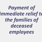 KVS has lost many officials due to COVID-19 related complications. In order to provide immediate relief to the families of the deceased employee, following measures may be taken at your end immediately