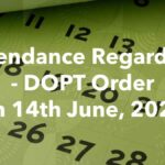 Attendance Regarding - DOPT Order on 14th June, 2021