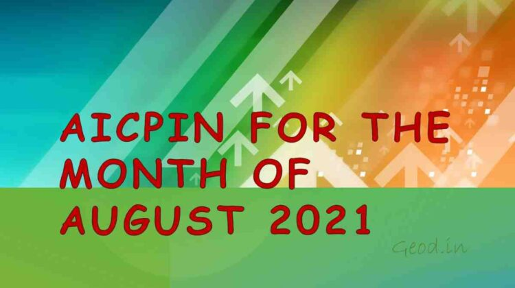 AICPIN for the Month of August 2021