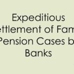 Expeditious settlement of family pension cases by banks