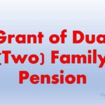 Grant of Dual (Two) Family Pension