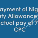 BPMS: Payment of Night Duty Allowance on actual pay of 7th CPC