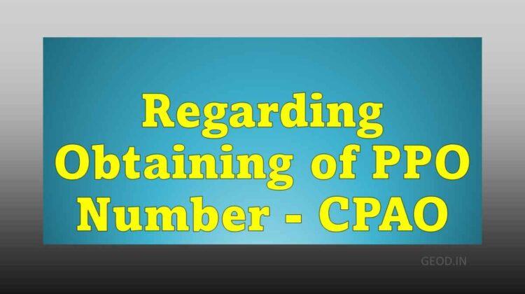 Regarding Obtaining of PPO Number - CPAO